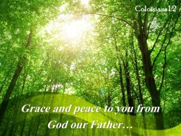 Colossians 1 2 Grace And Peace To You From Powerpoint Church Sermon