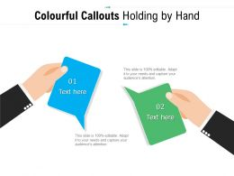 Colourful Callouts Holding By Hand