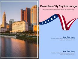 Columbus City Skyline Image Powerpoint Presentation PPT Template