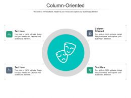 Column Oriented Ppt Powerpoint Presentation Inspiration Graphics Example Cpb