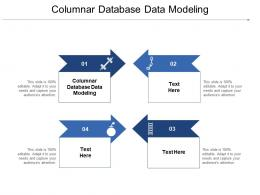 Columnar Database Data Modeling Ppt Powerpoint Presentation Outline Information Cpb