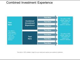 Combined Investment Experience Ppt Powerpoint Presentation Gallery Show Cpb