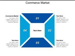 Commerce Market Ppt Powerpoint Presentation File Master Slide Cpb