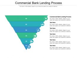 Commercial Bank Lending Process Ppt Powerpoint Presentation Icon Show Cpb