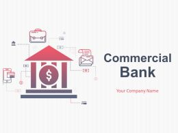 Commercial Bank Powerpoint Presentation Slides