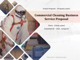 Commercial Cleaning Business Service Proposal Powerpoint Presentation Slides