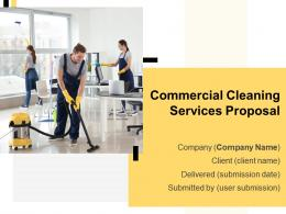 Commercial Cleaning Services Proposal Powerpoint Presentation Slides