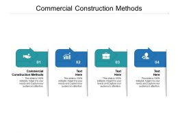 Commercial Construction Methods Ppt Powerpoint Presentation Guide Cpb
