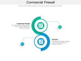 Commercial Firewall Ppt Powerpoint Presentation Portfolio Deck Cpb