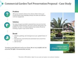 Commercial Garden Turf Preservation Proposal Case Study Ppt Powerpoint Clipart Images