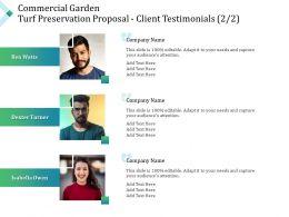 Commercial Garden Turf Preservation Proposal Client Testimonials Teamwork Ppt Powerpoint Icon