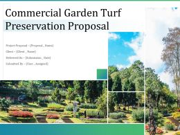 Commercial Garden Turf Preservation Proposal Powerpoint Presentation Slides