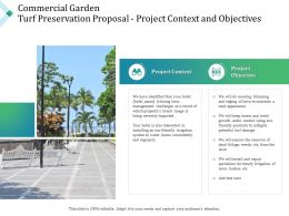 Commercial Garden Turf Preservation Proposal Project Context And Objectives Ppt Images