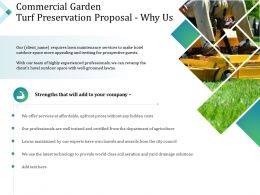 Commercial Garden Turf Preservation Proposal Why Us Ppt Powerpoint Presentation Slides