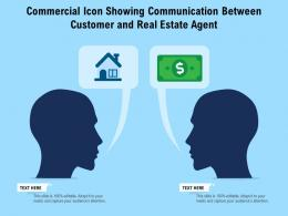 Commercial Icon Showing Communication Between Customer And Real Estate Agent