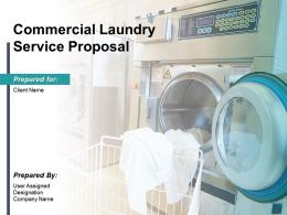 Commercial Laundry Service Proposal Powerpoint Presentation Slides