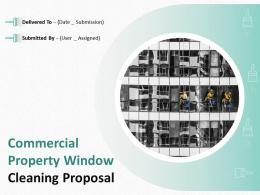 Commercial Property Window Cleaning Proposal Powerpoint Presentation Slides