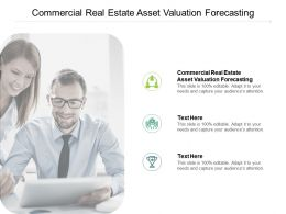 Commercial Real Estate Asset Valuation Forecasting Ppt Powerpoint Presentation Professional Graphic Images Cpb