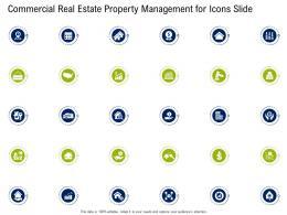 Commercial Real Estate Property Management For Icons Slide Ppt Professional Slides