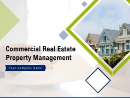 Commercial Real Estate Property Management Powerpoint Presentation Slides