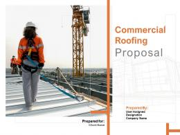 Commercial Roofing Proposal Powerpoint Presentation Slides