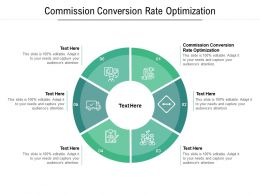 Commission Conversion Rate Optimization Ppt Powerpoint Presentation Infographic Template Slide Portrait Cpb