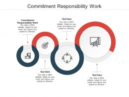 Commitment Responsibility Work Ppt Powerpoint Presentation File Graphics Download Cpb