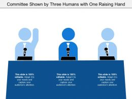 Committee Shown By Three Humans With One Raising Hand
