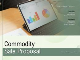 Commodity Sale Proposal Powerpoint Presentation Slides