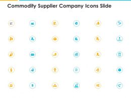 Commodity Supplier Company Icons Slide Ppt Powerpoint Template Outline