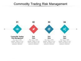 Commodity Trading Risk Management Ppt Powerpoint Presentation Icons Cpb