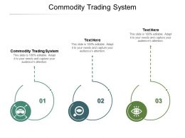 Commodity Trading System Ppt Powerpoint Presentation Portfolio Shapes Cpb