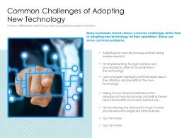 Common Challenges Of Adopting New Technology