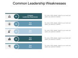 Common Leadership Weaknesses Ppt Powerpoint Presentation Model Smartart Cpb