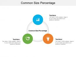 Common Size Percentage Ppt Powerpoint Presentation File Icons Cpb