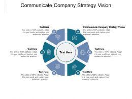 Communicate Company Strategy Vision Ppt Powerpoint Presentation Inspiration Tips Cpb