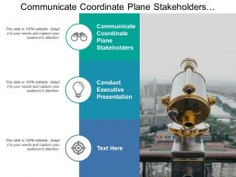 Communicate Coordinate Plane Stakeholders Conduct Executive Presentation Marketing Director