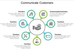 Communicate Customers Ppt Powerpoint Presentation Inspiration Graphics Cpb