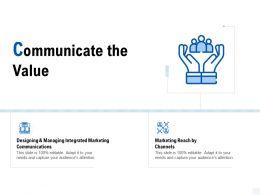 Communicate The Value Marketing Reach Ppt Powerpoint Presentation Model Portrait