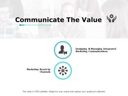 Communicate The Value Ppt Powerpoint Presentation File Portrait