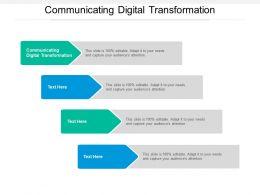 Communicating Digital Transformation Ppt Powerpoint Presentation Ideas Cpb