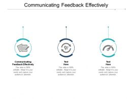 Communicating Feedback Effectively Ppt Powerpoint Presentation File Mockup Cpb