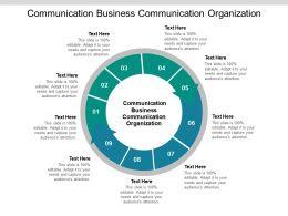 Communication Business Communication Organization Ppt Powerpoint Presentation Portfolio Graphics Cpb