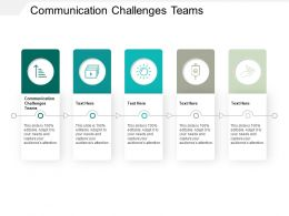 Communication Challenges Teams Ppt Powerpoint Presentation File Graphics Template Cpb