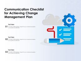 Communication Checklist For Achieving Change Management Plan