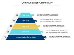 Communication Connectivity Ppt Powerpoint Presentation Professional Tips Cpb