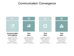Communication Convergence Ppt Powerpoint Presentation Gallery Show Cpb