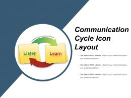 Communication Cycle Icon Layout PowerPoint Guide