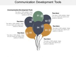 Communication Development Tools Ppt Powerpoint Presentation Ideas Background Images Cpb