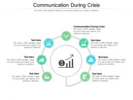 Communication During Crisis Ppt Powerpoint Presentation Icon Outfit Cpb